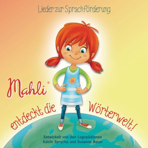 Audio-CD - Mahli entdeckt die Wörterwelt! - Lieder zur Sprachförderung